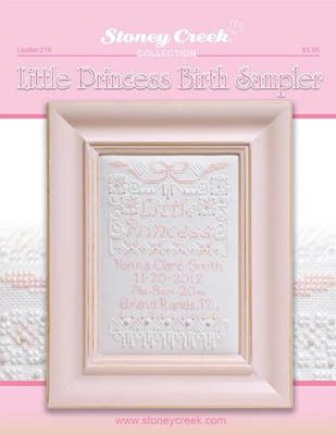 Stoney Creek Collection Little Princess Birth Sampler - Cross Stitch Pattern. Model is stitched on 28 count Monaco using DMC Pearl Cotton #8, DMC Variations and