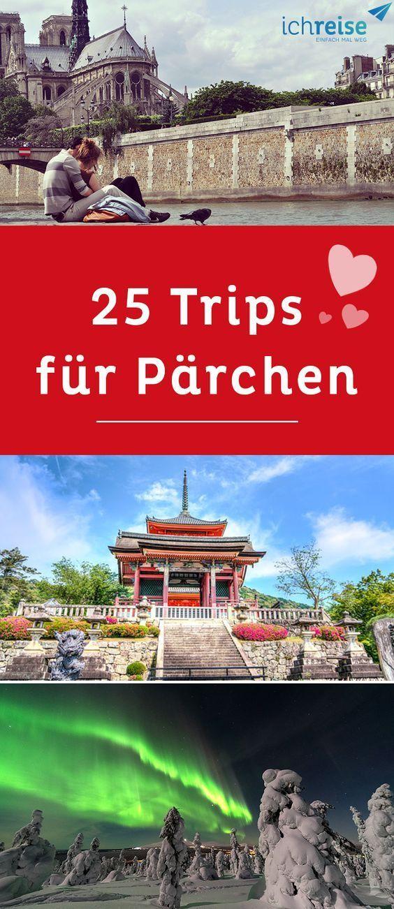 25 Trips, die jedes Pärchen im Leben gemacht haben sollte