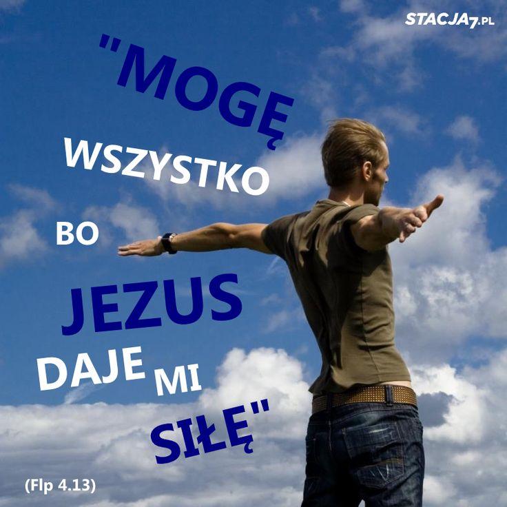 Mogę wszystko dzięki Jezusowi! #Jezus #Chrystus #wiara