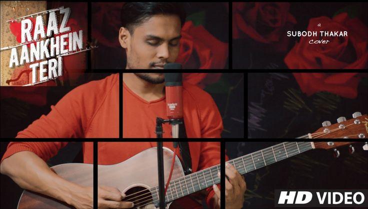 Raaz Aankhein Teri Acoustic Cover | Raaz Reboot | Arijit Singh | Subodh ...