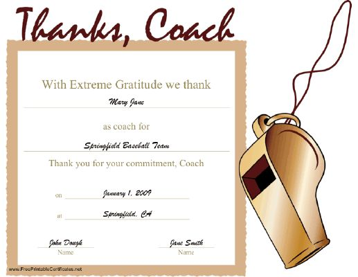 A printable certificate thanking a coach for his or her commitment. A whistle illustrates the ...