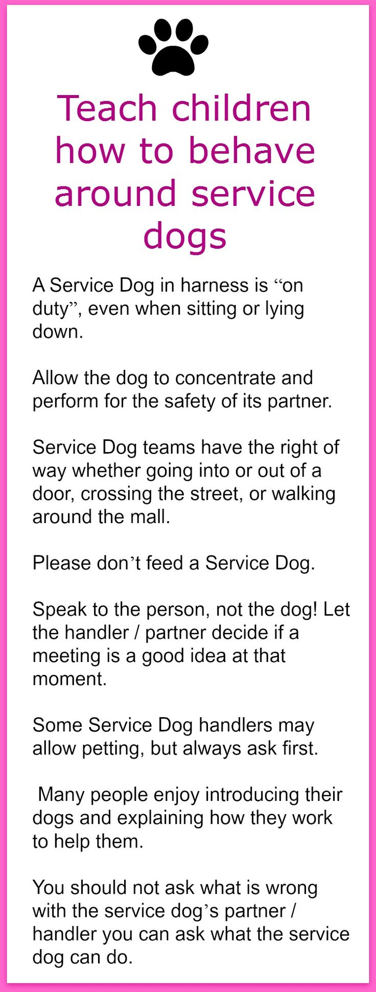 Pet Safety - Service Dogs We have posted numerous times about Guide Dogs and Service Dogs. We have discussed how they allow adults and children to be more independent, live happier lives, and in so...