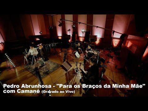 """Pedro Abrunhosa - """"Para os Braços da Minha Mãe"""" com Camané (Gravado ao Vivo)"""