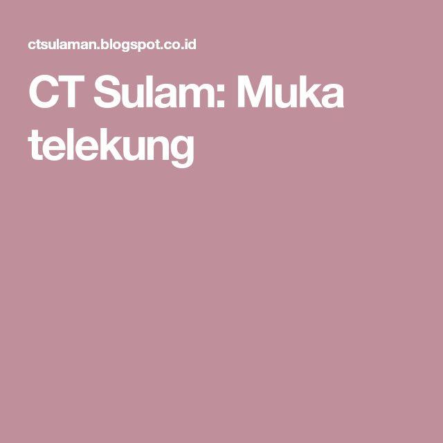 CT Sulam: Muka telekung