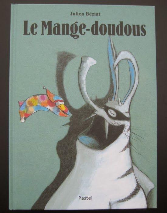 Le Mange-doudous Julien Béziat Editions L'école des loisirs Pastel