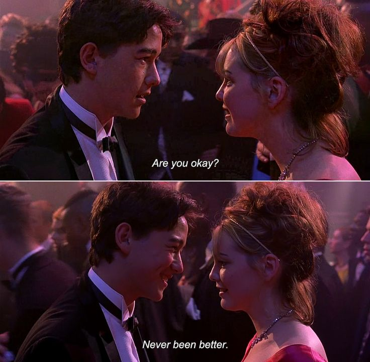 ― 10 Things I Hate About You (1999)Bianca:Are you okay?Cameron:Never been better.