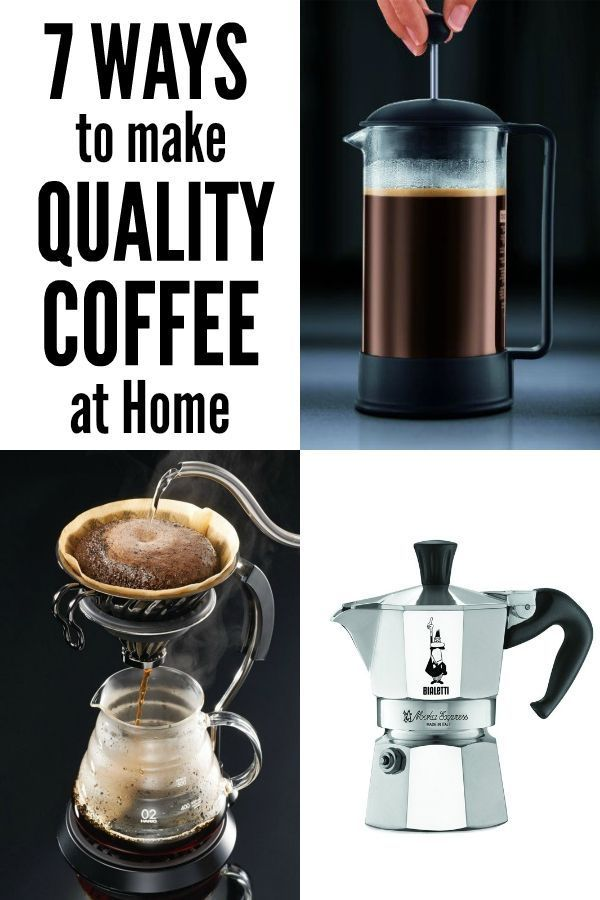 You can make great coffee at home without an expensive espresso machine with these 7 coffee brewing methods.