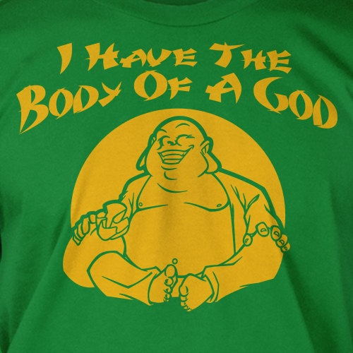 Funny God Buddah Buddha Body Dad Fathers Day Christmas T ...