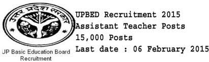 Uttar Pradesh Basic Education Council Primary and Upper Primary Schools in Uttar Pradesh Recruitment for 15000 Assistant Teacher Vacancies. UPBED has been released a notification for 15000 job vacancies. Interested and eligible candidates can apply online from 24th December 2014 to 6th February 2015. Please read the below provided information carefully before applying for this job.