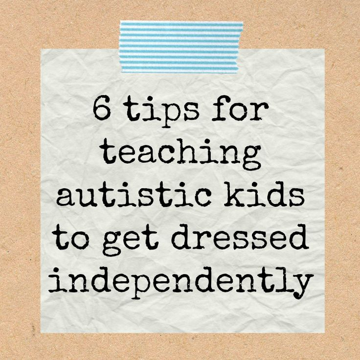 Tips for Teaching Kids with Autism to Dress Themselves