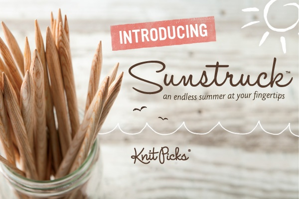 1. Sunstruck - a blond twist on our beloved Harmony wood needles!