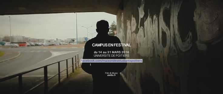 Campus en festival, 2016 // Teaser >> the complete version soon, in 10 days, shooting in progress ! Production : Université de Poitiers, iD's…