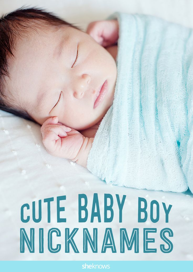 These baby boy nicknames sound even cuter than the original