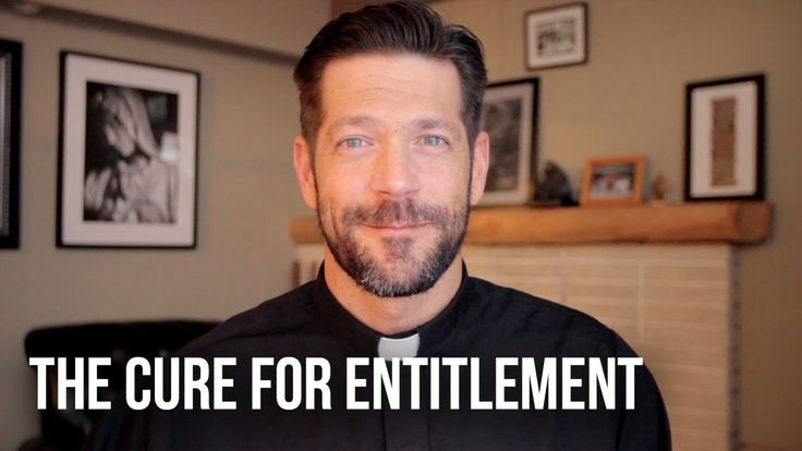 The Cure for Entitlement