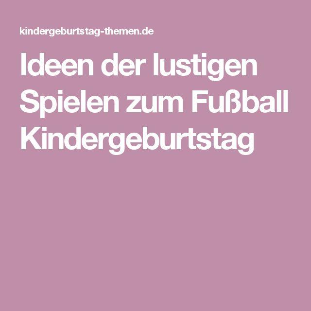 Ideen der lustigen Spielen zum Fußball Kindergeburtstag