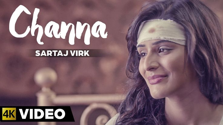 Sartaj Virk - Channa | Latest Punjabi Song 2015 | Lyrics - Garry Sandhu