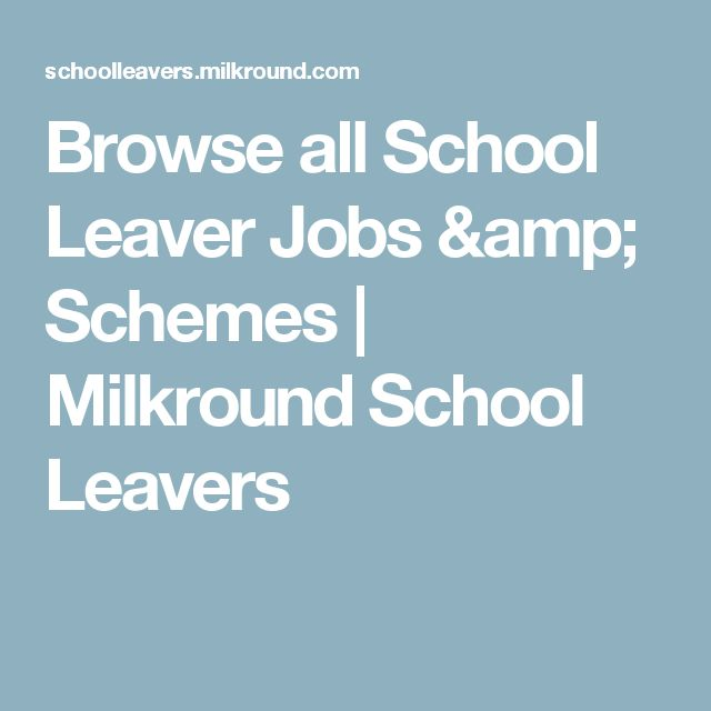 Browse all School Leaver Jobs & Schemes | Milkround School Leavers