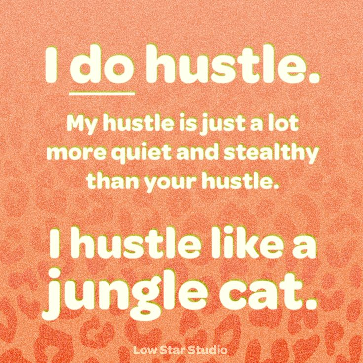 Introvert Life | I Hustle Differently… – Low Star Studio | Introvert Truths | Introvert Humor | Hustle | Hustle Hard | Quotes for Introverts | Quotes About Hustle | Quiet Power |