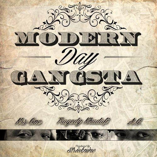 Tragedy Khadafi ft. KRS-One & A.G. – Modern Day Gangsta