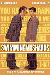 Swimming with Sharks (1994), with Kevin Spacey, Frank Whaley, & Michelle Forbes. Comedy/Drama 7.1/10 imdb.