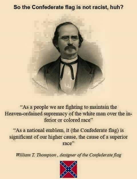 Image result for confederate flag creator quote