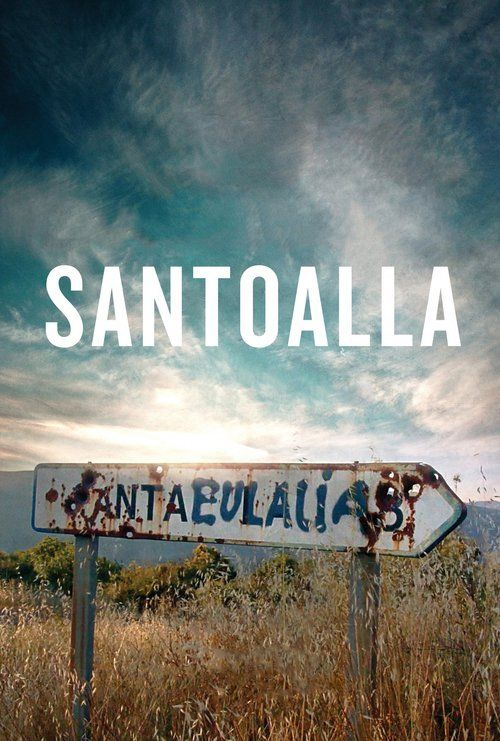 Santoalla (2016) Full Movie Streaming HD
