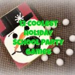 12 Coolest Holiday School Party Games--Is it me, or do your kid's Holiday/Winter/Christmas school parties sneak up on you? To make your life a little easier, here are 12 of the Coolest Holiday School Party Games from preschool to 6th grade that you can organize in between your holiday shopping and decorating. Enjoy!