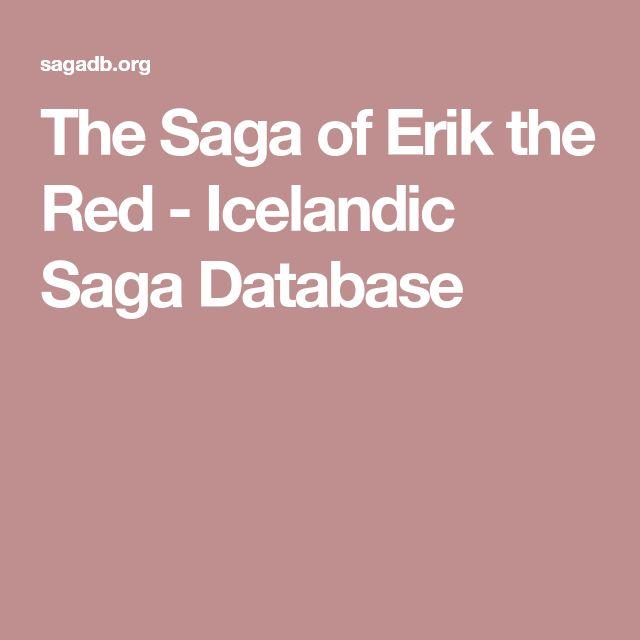 The Saga of Erik the Red - Icelandic Saga Database