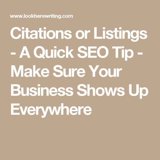 Citations or Listings - A Quick SEO Tip - Make Sure Your Business Shows Up Everywhere