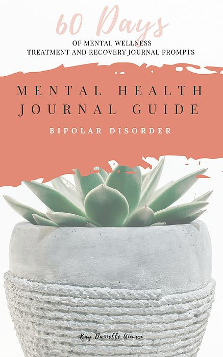 How To Treat Bipolar Disorder | Mental Health | Self-Care | Journal Prompts | Rose-Minded | California