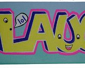 """Laugh, 12""""x4"""" hand-painted canvas Handmade by StreetHart Studios"""