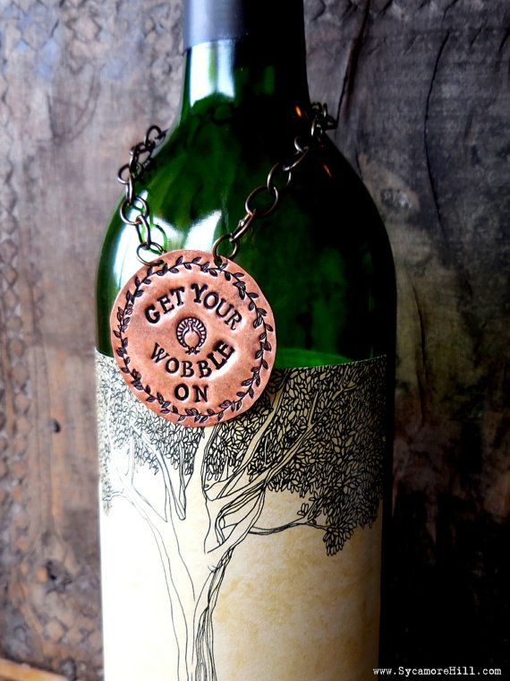 Get Your WOBBLE On! ORIGINAL DESIGN. Holiday Bottle Tag for Wine, Liquor, Spirits. Hostess Gift. Hand Stamped Metal Decanter Label, tags.