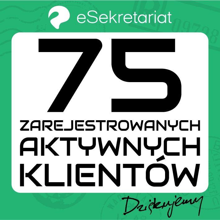 Miło nam poinformować, że wersja 2.0 eSekretariatu pozyskała już 75 nowych, zarejestrowanych, aktywnych klientów/firm. Dziękujemy za zaufanie. Wkrótce nowa aktualizacja.