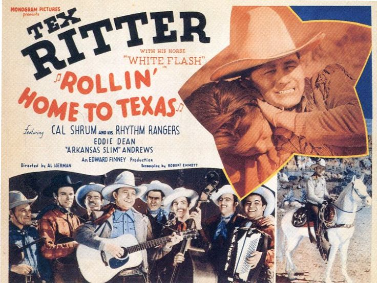ROLLIN' HOME TO TEXAS - Tex Ritter
