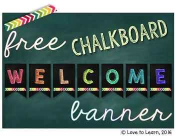 Free Welcome Banner - Chalkboard Background. Includes grade level signs from preschool to 12th grade.