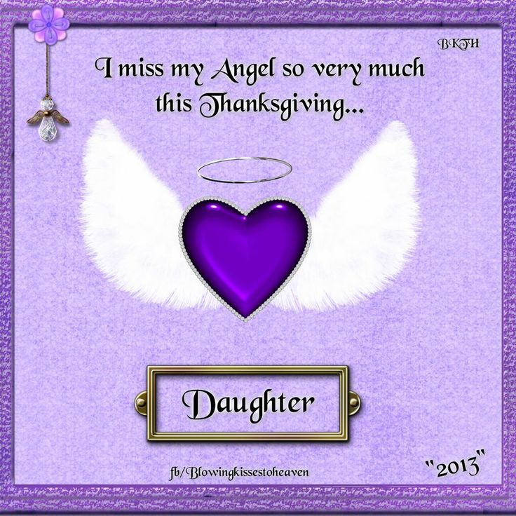 Missing My Daughter In Heaven Missing My Daughter This