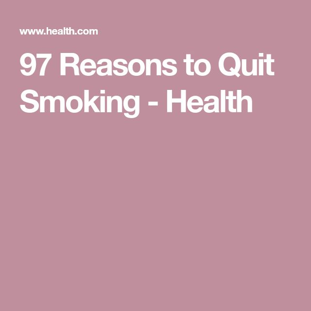 97 Reasons to Quit Smoking - Health
