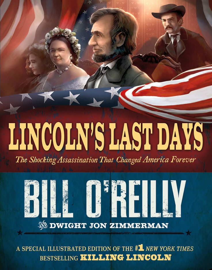 Lincoln's Last Days by Bill O'Reilly  This is the young person's version of O'Reilly's book Killing Lincoln.  For the real history buff who wants more information about John Wilkes Booth.  Pair this with another young person's edition of an adult best-seller: Chasing Lincoln's Killer by James L. Swanson.