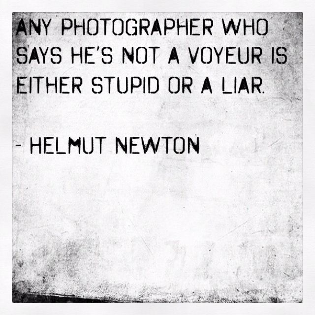 QUOTE (@katja_anderson). HELMUT NEWTON.