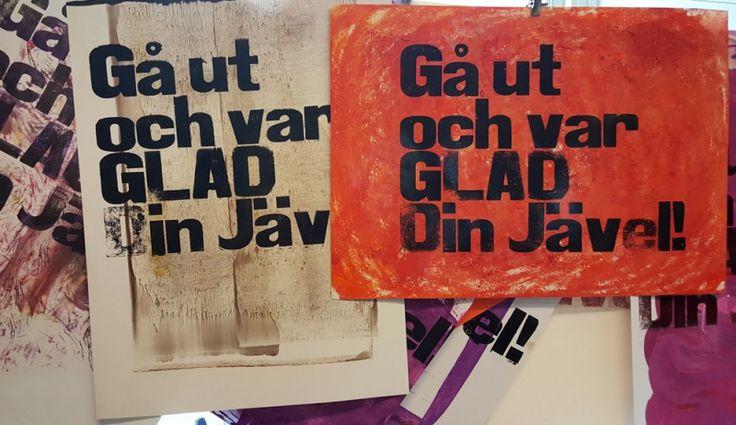 Gå ut och var glad din jävel – Letterpress på Rundqvist & Co