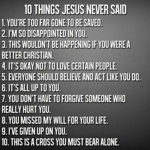 10 things Jesus never said...