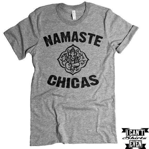 Namaste Chicas Yoga T-shirt. Namaste Girls. Namaste Shirt. Yoga Tee