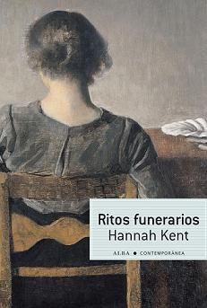 Adivina quien lee: Ritos funerarios - Hannah Kent