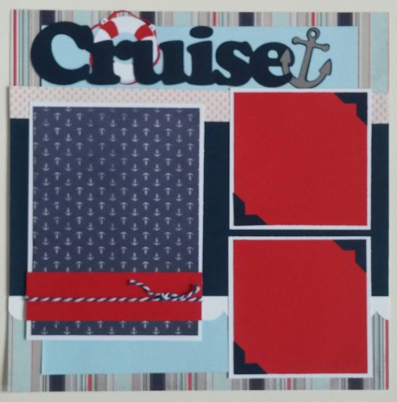 12x12 Cruise Scrapbook page Premade cruise by ohioscrapper