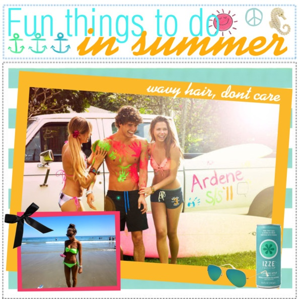 """""""Fun Things To Do In Summer."""" by girly-notebook ❤ liked on Polyvore"""