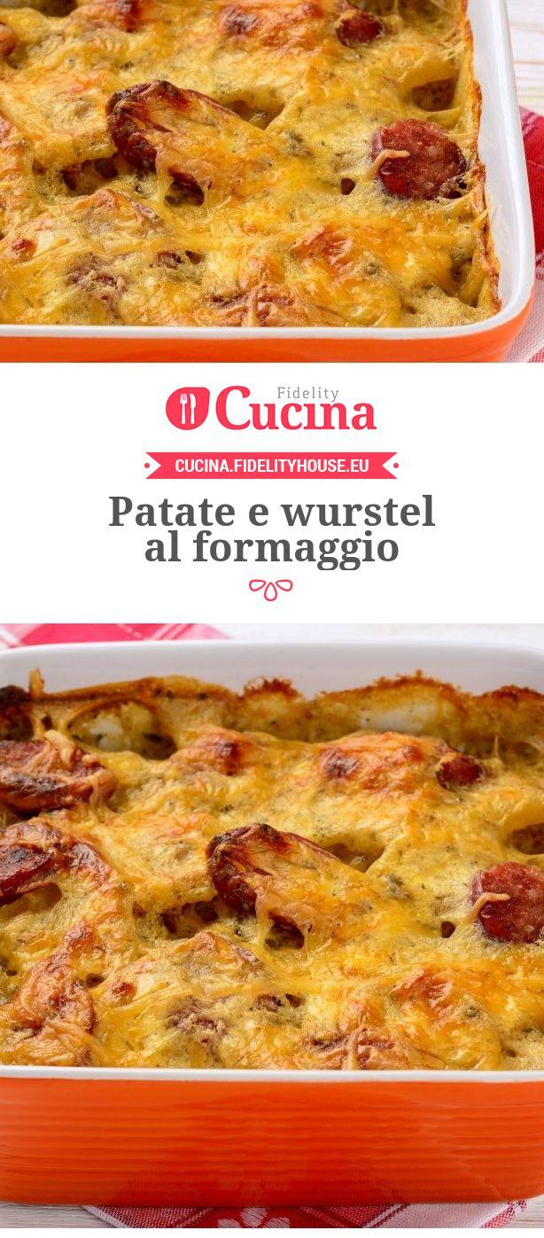 #Patate e #wurstel al #formaggio