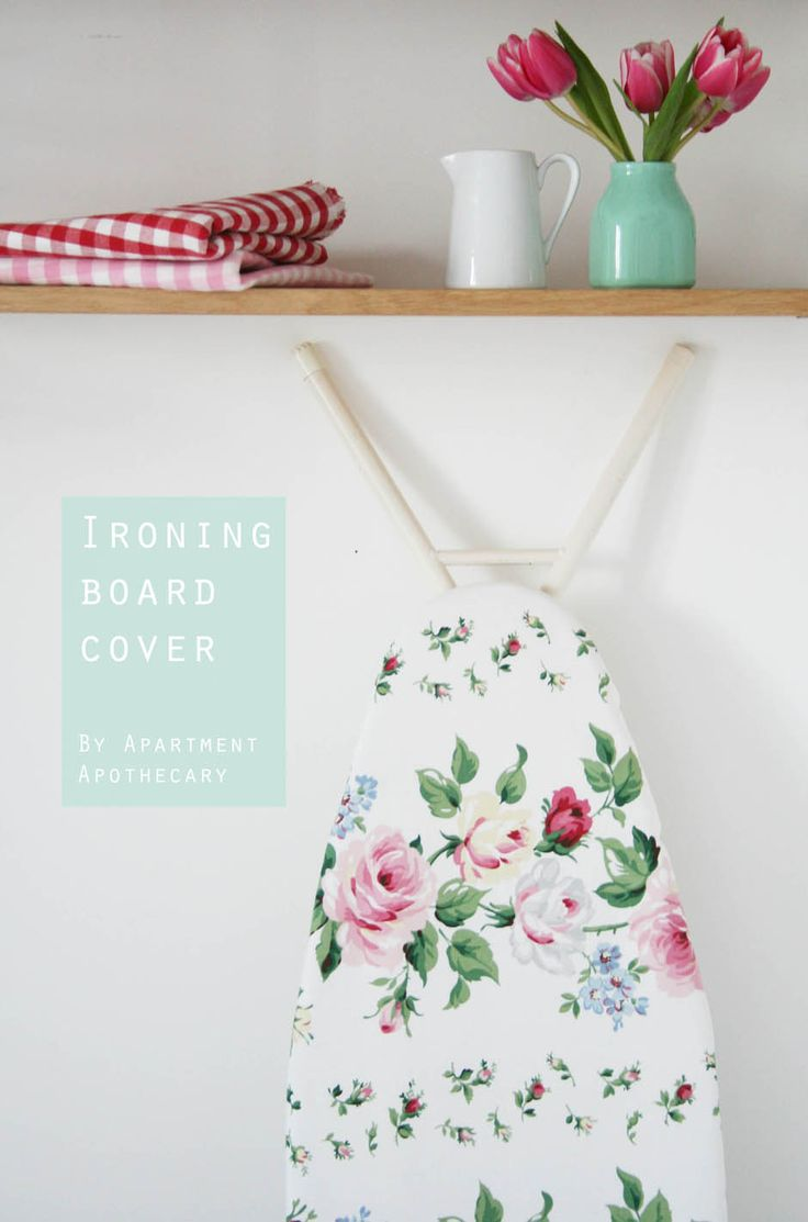 Ironing board cover tutorial | Apartment Apothecary