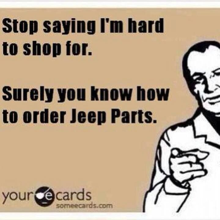 Get me god damned all terrain mud mats instead of jewelry. (but I'll take the jewelry in addition to, just saying).