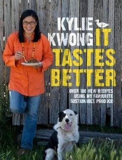 It Tastes Better - Kylie Kwong