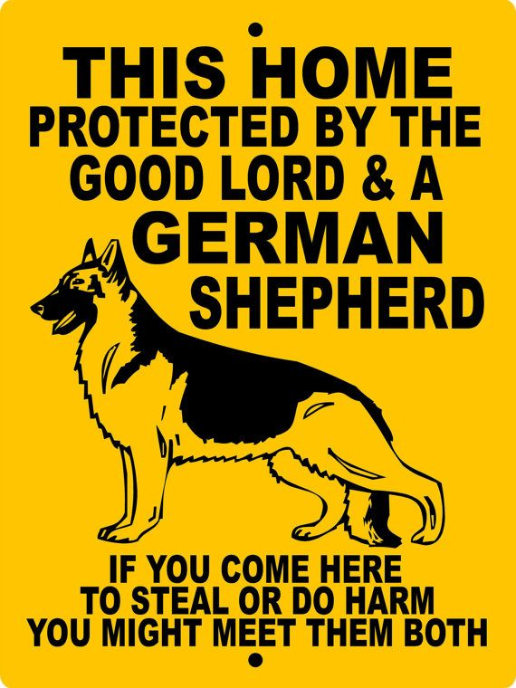 "GERMAN SHEPHERD DOG 9x12 Aluminum sign by animalzrule, $12.00 ~ change wording to ""... 4 German Shepherds ..."""